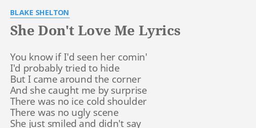 She dont love me lyrics