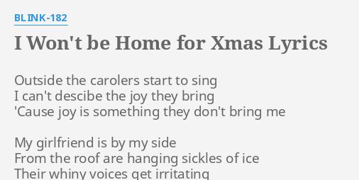 I Wont Be Home For Christmas Lyrics.I Won T Be Home For Xmas Lyrics By Blink 182 Outside The