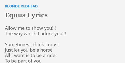 Blonde redhead equus lyrics pics 874