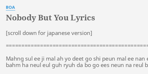 Nobody But You Lyrics By Boa Mahng Sul Ee Requested tracks are not available in your region. flashlyrics