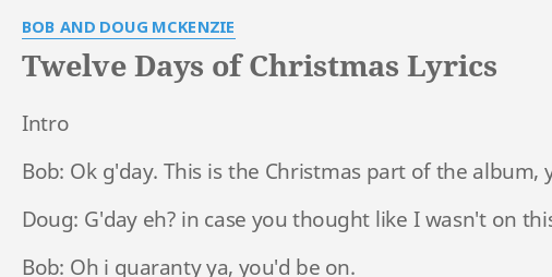 12 Days Of Christmas Lyrics.Twelve Days Of Christmas Lyrics By Bob And Doug Mckenzie