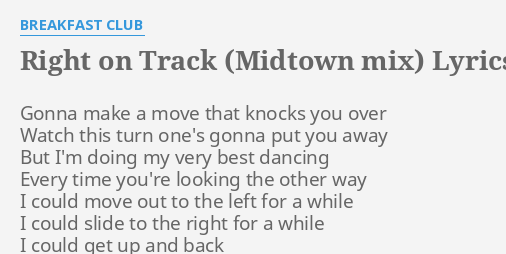 RIGHT ON TRACK (MIDTOWN MIX)
