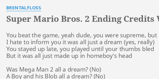 SUPER MARIO BROS  2 ENDING CREDITS WITH LYRICS
