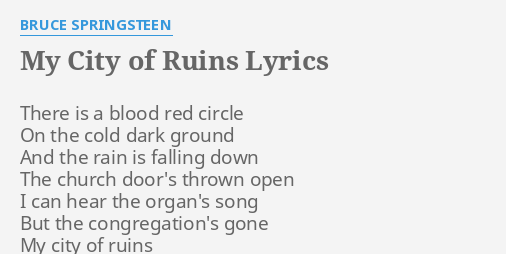 My City Of Ruins Lyrics By Bruce Springsteen There Is A Blood