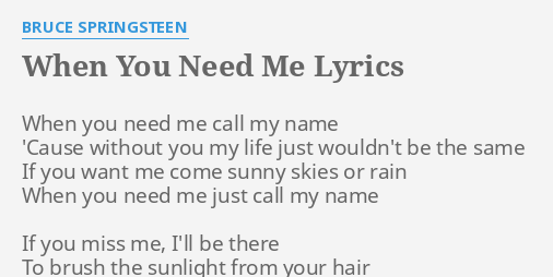 When you want me need me lyrics
