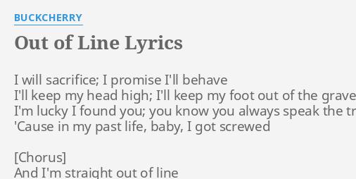 Out Of Line Lyrics By Buckcherry I Will Sacrifice I