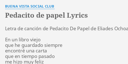 Pedacito de papel lyrics by buena vista social club for El cuarto de tula letra