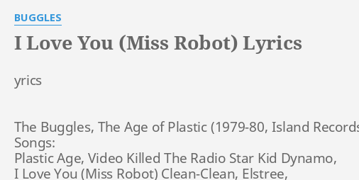 I LOVE YOU (MISS ROBOT)