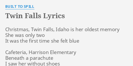 Christmas Shoes Lyrics.Twin Falls Lyrics By Built To Spill Christmas Twin Falls