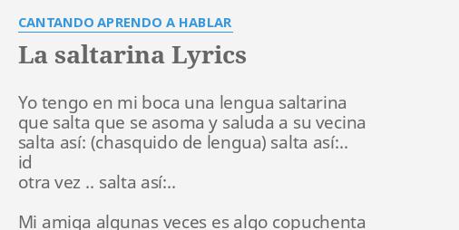 """""""LA SALTARINA"""" LYRICS by CANTANDO APRENDO A HABLAR: Yo ... Cantando Aprendo Hablar"""