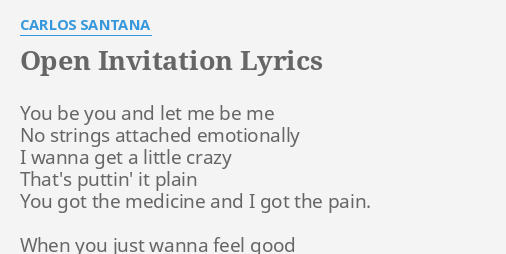 Open invitation lyrics by carlos santana you be you and open invitation lyrics by carlos santana you be you and stopboris Image collections