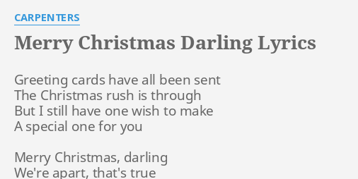 Merry Christmas Darling Lyrics By Carpenters Greeting Cards Have