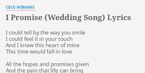 I Promise Wedding Song Lyrics By Cece Winans Could Tell