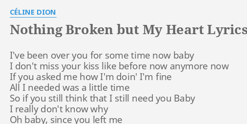 broke your heart and left