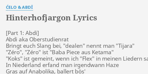 Hinterhofjargon Lyrics By Celo Abdi Abdi Aka
