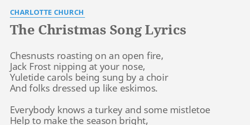the christmas song lyrics by charlotte church chesnusts roasting on an - Christmas Songs For Church