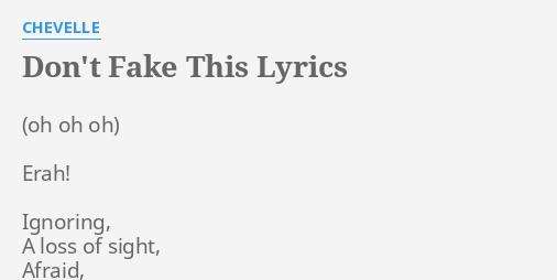 Chevelle don t fake this lyrics