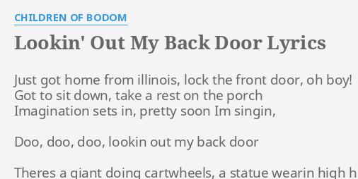 LOOKIN\' OUT MY BACK DOOR\