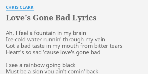 Love S Gone Bad Lyrics By Chris Clark Ah I Feel A This song is by meek mill, features drake and appears on the album championships (2018). flashlyrics