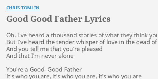 Free Printable You Are Good Good Father Lyrics - good quotes