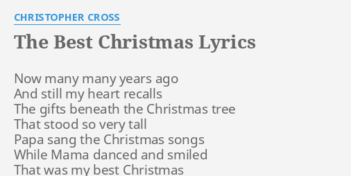 the best christmas lyrics by christopher cross now many many years - Best Christmas Lyrics