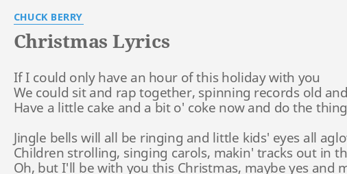Christmas Lyrics By Chuck Berry If I Could Only