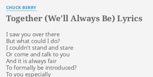 we ll always be together lyrics