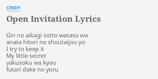 Open invitation lyrics by cindy gin no aikagi sotto open invitation lyrics by cindy gin no aikagi sotto stopboris Choice Image