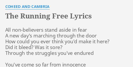 coheed and cambria the running free lyrics