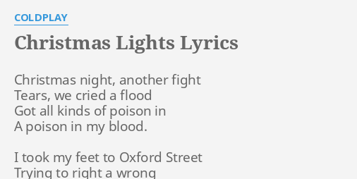 christmas lights lyrics by coldplay christmas night another fight