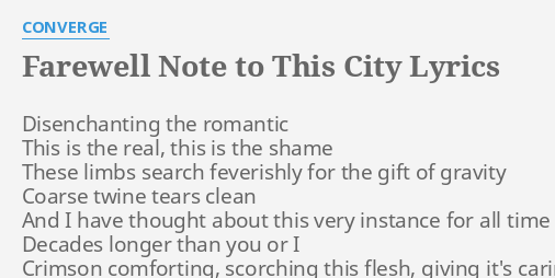 Farewell note to this city lyrics by converge disenchanting the farewell note to this city lyrics by converge disenchanting the romantic this thecheapjerseys Image collections