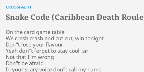 SNAKE CODE (CARIBBEAN DEATH ROULETTE)