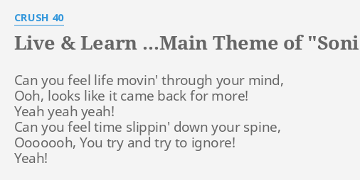 LIVE & LEARN    MAIN THEME OF