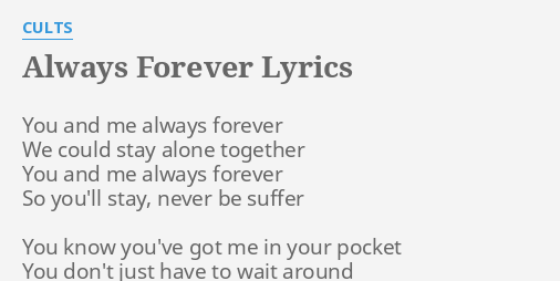 We will be together forever and always lyrics