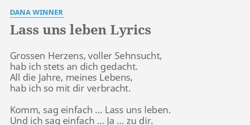 Lass Uns Leben Lyrics By Dana Winner Grossen Herzens Voller