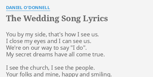 The Wedding Song Lyrics By Daniel O Donnell You By My Side