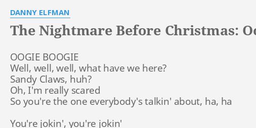 the nightmare before christmas oogie boogies song lyrics by danny elfman oogie boogie well well - Nightmare Before Christmas Song
