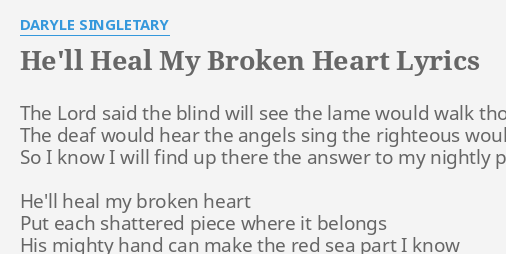 when will my broken heart heal