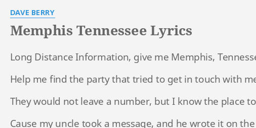 Memphis Tennessee Lyrics By Dave Berry Long Distance Information