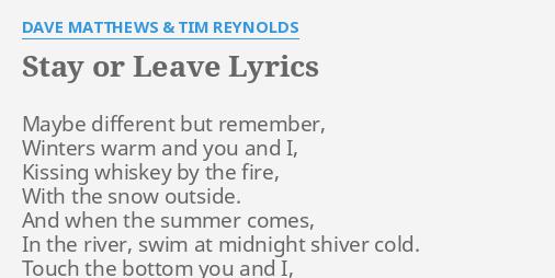 Dave matthews tim reynolds stay or leave
