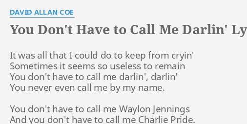 you dont have to call