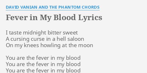 Fever In My Blood Lyrics By David Vanian And The Phantom Chords I