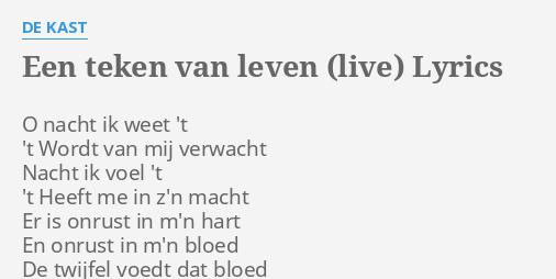 Een Teken Van Leven Live Lyrics By De Kast O Nacht Ik