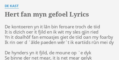 Hert Fan Myn Gefoel Lyrics By De Kast De Kontoeren Yn It