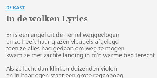 In De Wolken Lyrics By De Kast Er Is Een Engel