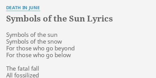 Symbols Of The Sun Lyrics By Death In June Symbols Of The Sun
