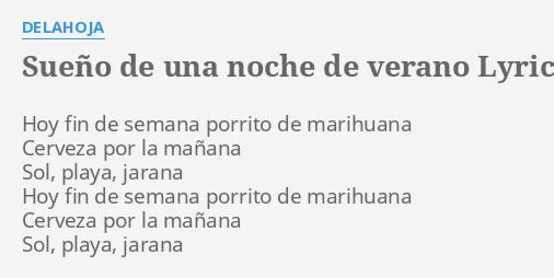 Sueño De Una Noche De Verano Lyrics By Delahoja Hoy Fin De Semana