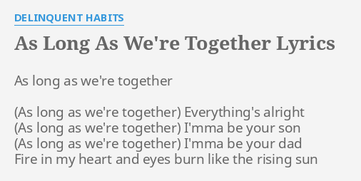 Better when we re together lyrics
