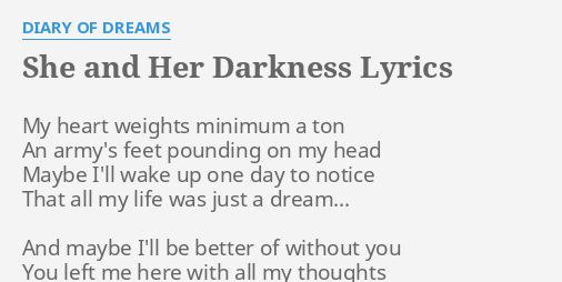 SHE AND HER DARKNESS