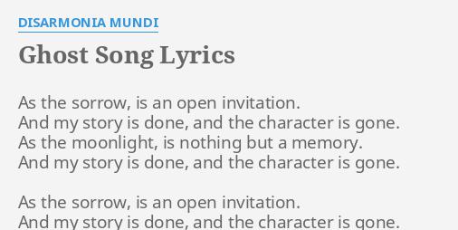 Ghost song lyrics by disarmonia mundi as the sorrow is ghost song lyrics by disarmonia mundi as the sorrow is stopboris Image collections